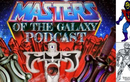 Masters of the Galaxy Episode 40 - Unmade MOTU Prototypes