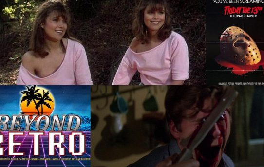 Beyond Retro Episode 4 - Friday the 13th Part 4!