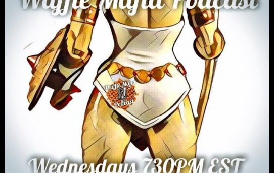 Waffle Mafia Podcast Episode 10 - Teela