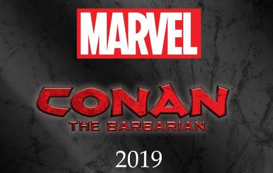 CONAN RETURNS TO MARVEL STARTING JANUARY 2019!