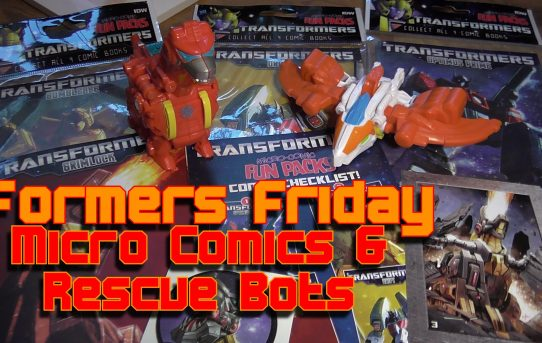 Formers Friday - Micro Comics and Rescue Bots
