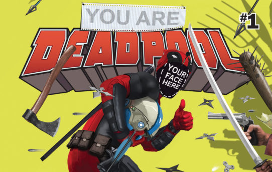 YOU ARE DEADPOOL: Which Path Will You Choose?