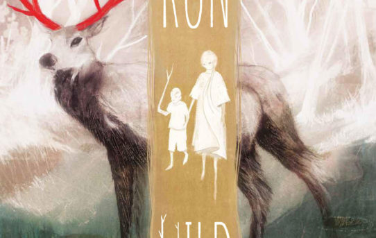 Archaia Summer Reading:  Your First Look at Run Wild