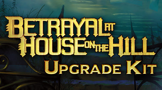 WizKids Announces Betrayal at House on the Hill Upgrade Kit!