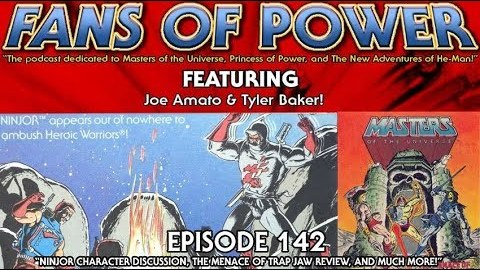 Fans of Power Episode 142 - Character Spotlight: Ninjor/Menace of Trap Jaw Review