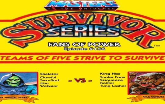 Fans of Power Episode 158 - MOTU Survivor Series+Kobra Khan - Evil Warrior or Snake Man?