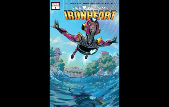 Comic Book Chronicles Ep. 291: Fly, Ironheart, Fly!
