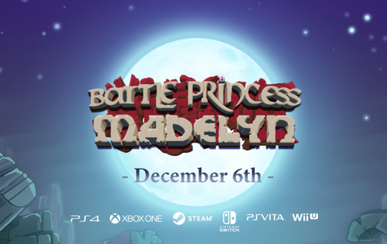 Battle Princess Madelyn - Releases December 6th 2018 on Nintendo Switch, XB1, PS4 & Windows PC