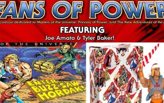 Fans of Power Episode 160 - Super7 Holiday He-Man & Enter Buzz Saw Hordak Mini-Comic Review