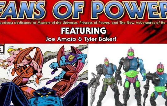 "Fans of Power Episode 161 - Star Comics ""Monstroid"" + Trap Jaw Revisited"