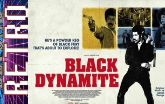 Beyond Retro Episode 66 - Black Dynamite