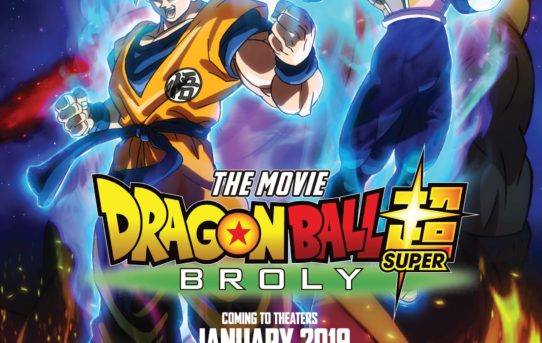 """Dragon Ball Super: Broly"" Opens January 16 For North American Theatrical Run"