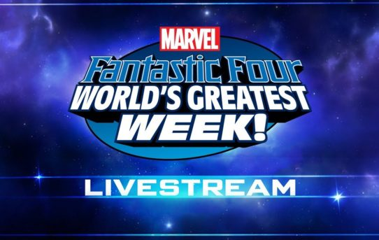 Watch the Fantastic Four: World's Greatest Week Livestream