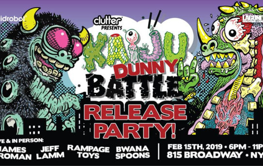 Kidrobot & Clutter Presents; Kaiju Dunny Battle Release Party!!
