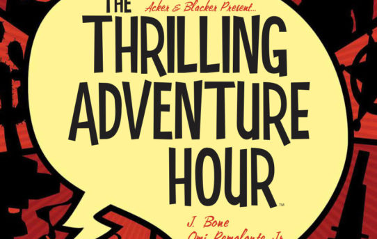 The Thrilling Adventure Hour: Martian Manhunt Preview