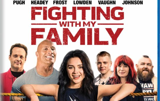 Fighting With My Family Hits Digital On April 30th, Disc On May 14th