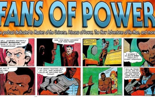 "Fans of Power Episode 177 - ""Attack On Snake Mountain"" Comic, Savage Moments in MOTU History + more!"