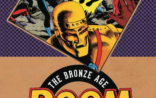 NEVER-BEFORE-PUBLISHED STORY ADDED TO DOOM PATROL: THE BRONZE AGE OMNIBUS