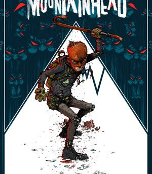 MOUNTAINHEAD, a Mind-Bending Thriller inFive Frenzied Issues, Debuts in August from IDW
