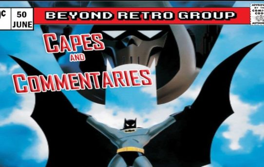Capes and Commentaries #50 - Batman: Mask Of The Phantasm