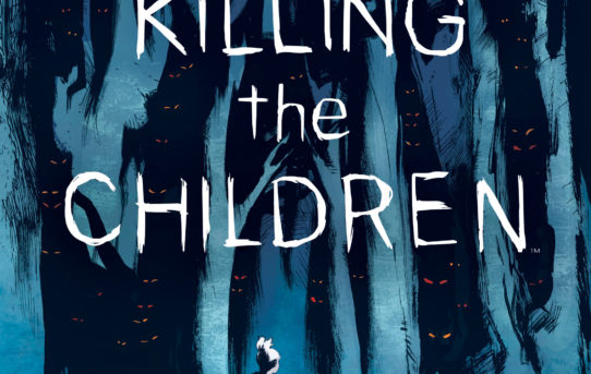 SOMETHING IS KILLING THE CHILDREN in New Original Series From BOOM! Studios