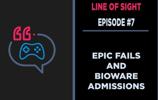 When Valve Meets Epic, Borderlands 3, and Bioware Admits problems Line of Sight #7