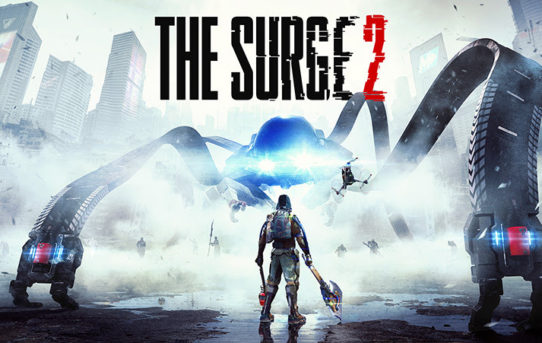 OVERCOME. UPGRADE. SURVIVE – The Surge 2 out now!