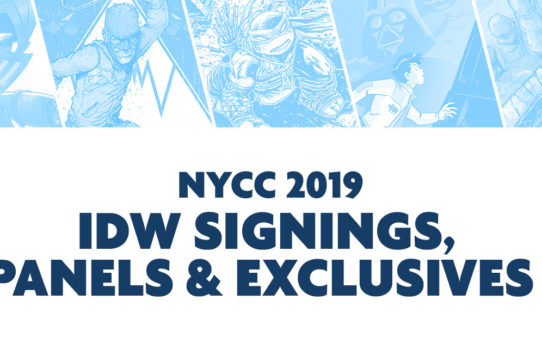 IDW Announces Signing Schedule, Panels, and Exclusives for New York Comic-Con 2019