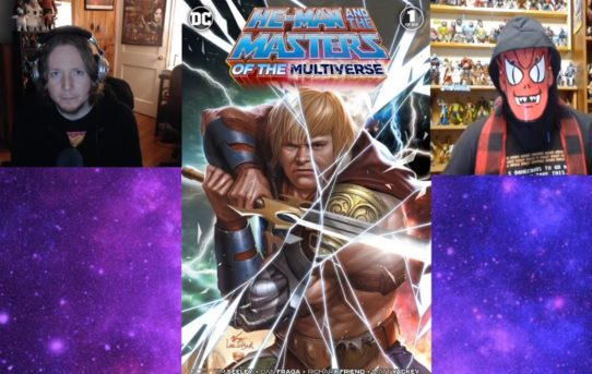 Fans of Power Episode 202 - Masters Of The Multiverse #1 Review, Recent News & More!