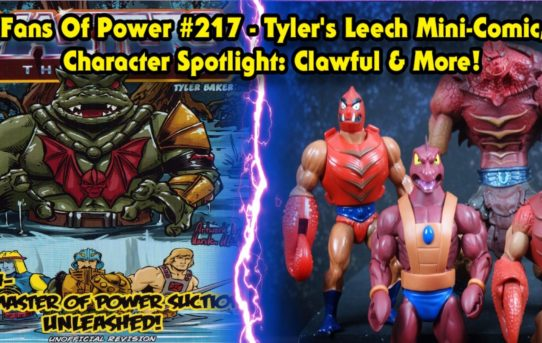 Fans Of Power #217 - Tyler's Leech Mini-Comic, Character Spotlight: Clawful & More!
