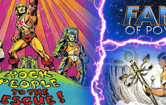 Fans Of Power #221 - Character Spotlight: He-Ro, The Rock People To The Rescue Review & More!