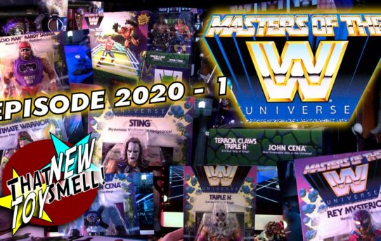 That New Toy Smell Episode 2020 - 1: Masters of the WWE Universe