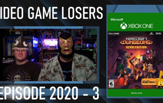 Video Game Losers Episode 2020 - 3: Minecraft Dungeons