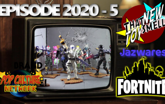 "That New Toy Smell Episode 2020 - 5: Jazwares 4"" Fortnite Figures"