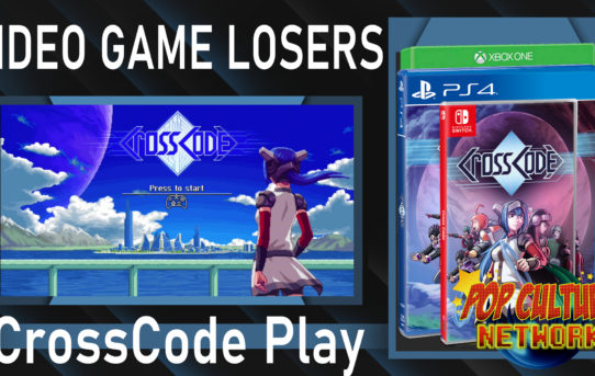 Video Game Losers - Play It Loud! - CrossCode XB1